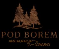POD BOREM - restauracja i łowisko
